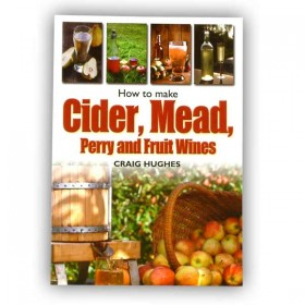 Making Mead Cider Perry & Fruit Wines
